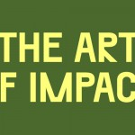 The Art of Impact